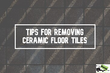 Tips for Removing Ceramic Floor Tiles